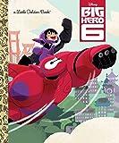 Big Hero 6 (Disney Big Hero 6) (Little Golden Book)
