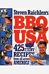 BBQ USA: 425 Fiery Recipes from All Across America (Barbecue! Bible Cookbooks) Kindle Edition