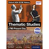 Oxford AQA History for GCSE: Thematic Studies c790-Present Day (English Edition)
