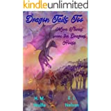 Dragon Tails Too: More Stories from the Dragons' House
