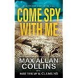 Come Spy With Me: A Spy Thriller (John Sand Book 1)