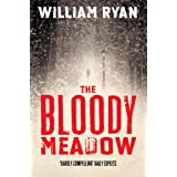 The Bloody Meadow: A Captain Korolev Novel 2
