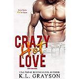 Crazy, Hot Love (Crazy Love Series Book 2)