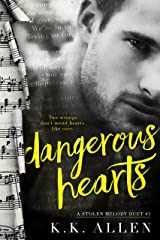 Dangerous Hearts (A Stolen Melody Duet Book 1) Kindle Edition