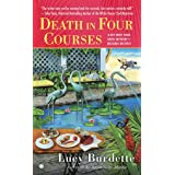 Death in Four Courses: A Key West Food Critic Mystery
