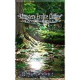Monsters Evolve Online 〜生存の鍵は進化にあり〜: (1)ゲームスタート!