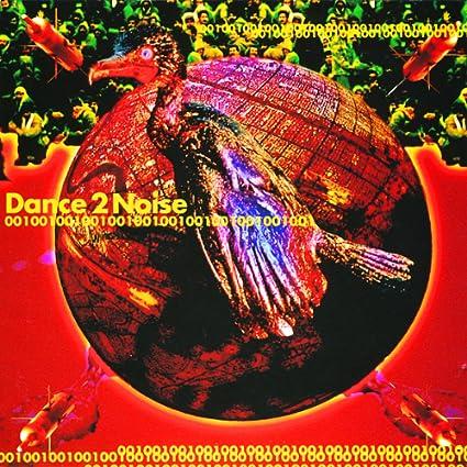 Amazon | DANCE 2 NOISE 001 | ...