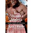 The Viscount's Vendetta: Rebel Lords of London