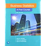 Business Statistics: A First Course Plus Mylab Statistics with Pearson Etext -- Access Card Package