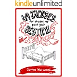 49 Excuses for Staying Up Past Your Bedtime (The 49 Series Book 6)