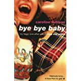 """Bye Bye Baby: My Tragic Love Affair with the """"Bay City Rollers"""" (English Edition)"""
