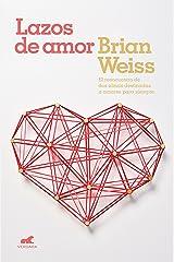 Lazos de amor (Spanish Edition) Kindle Edition
