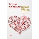 Lazos de amor (Spanish Edition)