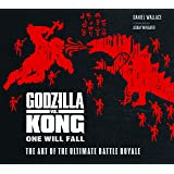 The Godzilla vs. Kong: One Will Fall: The Art of the Ultimate Battle Royale