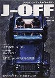 J-OFF (ジェイオフ) Vol.14 (SUVマガジン2014年10月号増刊)