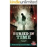 Buried in Time: The time travel saga meets Jack the Ripper... (Touchstone Book 7)