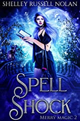Spell Shock (Merry Magic Book 2) Kindle Edition
