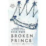 Broken Prince: A Novel (The Royals Book 2)