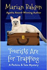 Tourists Are for Trapping (The Perkins & Tate Mysteries Book 3) Kindle Edition