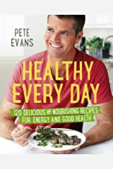 Healthy Every Day Kindle Edition