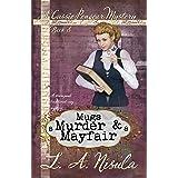 Mugs, Murder, and Mayfair (Cassie Pengear Mysteries Book 8)