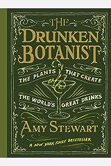 The Drunken Botanist Kindle Edition