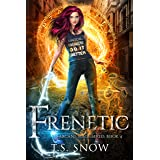 Frenetic (Arcane Mage Series Book 4)