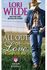 All Out of Love: A Cupid, Texas Novel Kindle Edition