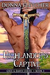 Highlander's Captive (Highlander Trilogy Book 3) Kindle Edition