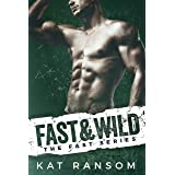 Fast & Wild: A Formula 1 Racing Romance (The Fast Series Book 4)