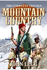 Mountain Country: The Complete Trilogy Kindle Edition