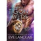 When a Tigon Weds (A Lion's Pride Book 9)