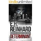 Determinant (Cases of Lieutenant Kane Series Book 3)