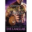 Quand Un Oméga Craque (Le Clan du Lion t. 3) (French Edition)