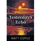 Yesterday's Echo: A Novel: 1