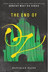 The End of Oz (Dorothy Must Die Book 4) Kindle Edition