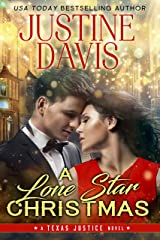 A Lone Star Christmas (Texas Justice Book 3) Kindle Edition