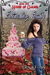 Extending Family (House of Garner Book 5) Kindle Edition
