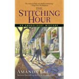 The Stitching Hour (Embroidery Mystery Book 9)