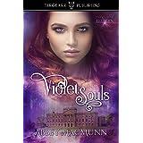 Violet Souls: The Evoxian Legacies: #1