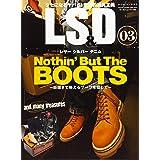 LS&D [レザー シルバー デニム]3 (ワールドムック 1160)
