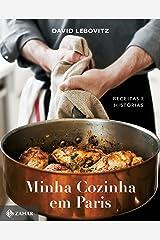 Minha cozinha em Paris: Receitas e histórias (Português) Hardcover
