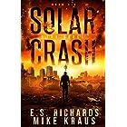 The Quell - Solar Crash Book 6: (A Post-Apocalyptic Survival Thriller Series)