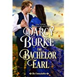 The Bachelor Earl (The Untouchables Book 1)