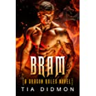 Bram: Dragon Shifter Romance (Dragon Rules Series Book 2)