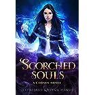 Scorched Souls: A Gripping Fantasy Thriller (A Chosen Novel Book 3)