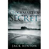 The Clockmaker's Secret: a thrilling British mystery with twists up to the last page (The Slim Hardy Mystery Series Book 2)