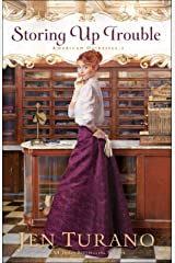 Storing Up Trouble (American Heiresses Book #3) Kindle Edition