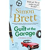 Guilt at the Garage (A Fethering Mystery Book 20)