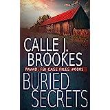 Buried Secrets: PAVAD: FBI Case File #0005 (PAVAD: FBI Case Files Book 5)